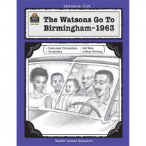TCR3155 - Watsons Go To Birmingham Literature Unit in Literature Units