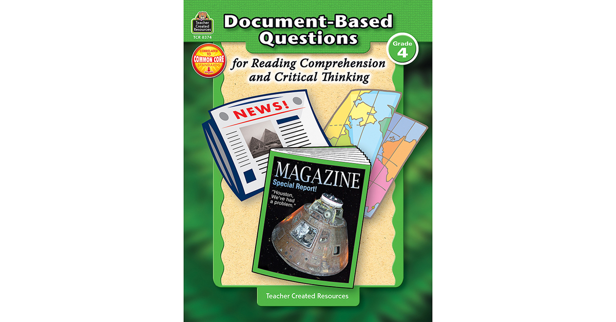 document-based questions for reading comprehension and critical thinking Developing critical thinking skills for upper grades helps students improve reading comprehension online with texts of increasing complexity english advanced web suite.