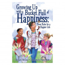 BUC9781933916576 - Growing Up W Bucket Happiness Three Rules Happier Life in General