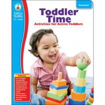 CD-104450 - Early Years Toddler Time Classroom Activities For Active Toddlers in Classroom Activities