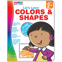 CD-104457 - Lets Learn Colors & Shapes Spectrum Early Years in Language Arts
