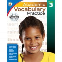 CD-104808 - Academic Vocabulary Practice Gr 3 in Vocabulary Skills