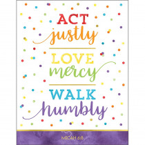 CD-114287 - Act Justly Love Mercy Walk Humbly Chart in Motivational