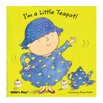 CPY9781846431227 - Im A Little Teapot Board Book in Big Books