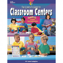 CTP3332 - The Complete Guide Class Centers Gr K-3 Classroom in Classroom Activities