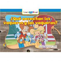 CTP8290 - Que Necesitan Los Vaqueros Y Las Vaqueras - Cowboys & Cowgirls Need in Books