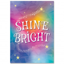 CTP8710 - Shine Bright Mystical Magical Inspire U Poster in Inspirational