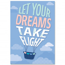 CTP8713 - Let Your Dreams Take Flight Calm & Cool Inspire U Poster in Inspirational