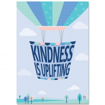 CTP8714 - Kindness Is Uplifting Calm & Cool Inspire U Poster in Inspirational