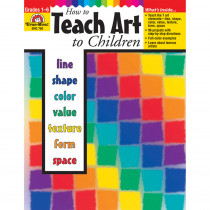 EMC760 - How To Teach Art To Children Gr 1-6 in Art Lessons