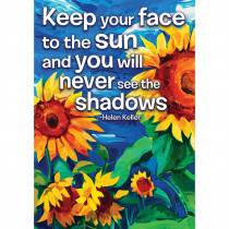 EU-837131 - Keep Your Face To The Sun Posters 13X19 in Inspirational