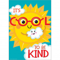 EU-837139 - Its Cool To Be Kind 13X19 Posters in Inspirational
