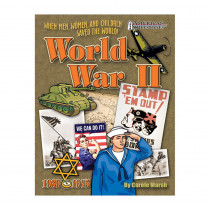 GAL0635026783 - When Men Women & Children Saved The World World War Ii in History