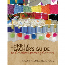 GR-10067 - Thrifty Teachers Guide To Creative Learning Centers in Learning Centers