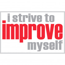 ISM0006P - I Strive To Improve Poster in Inspirational