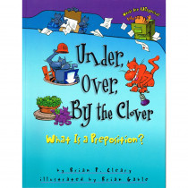 LPB1575052016 - Words Are Categorical Under Over By The Clover What Is A Preposition in Classroom Favorites