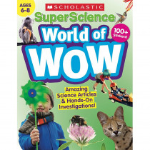 Super Science World of WOW Gr 6-8 - SC-832985 | Scholastic Teaching Resources | Activity Books & Kits