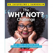 The Why Not? Challenge - SC-859924 | Scholastic Teaching Resources | Classroom Activities