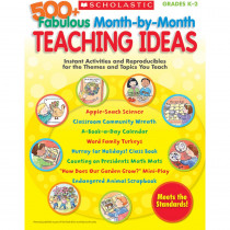 SC-9780545176590 - 500+ Fabulous Month By Month Teaching Ideas Gr K-2 in Monthly Idea Books