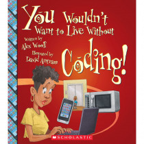SC-ZCS675849 - You Wouldnt Want To Live W/O Coding Book in Classroom Favorites