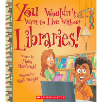 SC-ZCS675851 - You Wouldnt Want To Live W/O Librar Book in Classroom Favorites