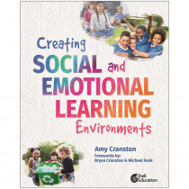Creating Social and Emotional Learning Environments - SEP100743 | Shell Education | Reference Materials