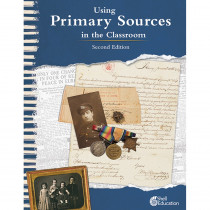 Using Primary Sources in the Classroom, 2nd Edition - SEP111072 | Shell Education | Classroom Activities