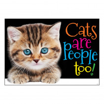 T-A67084 - Cats Are People Too Argus Poster in Motivational