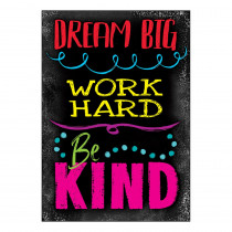 T-A67090 - Dream Big Word Hard Be Kind Poster in Motivational
