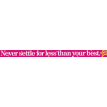 T-A91007 - Banner Never Settle For Less Than in Banners