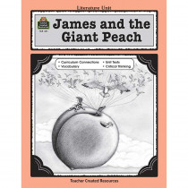 TCR0441 - James & The Giant Peach Literature Unit in Literature Units