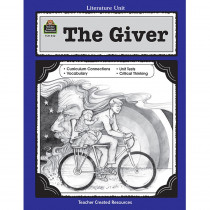 TCR0542 - The Giver Literature Unit in Literature Units