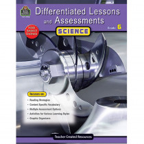 TCR2926 - Differentiated Lessons  Assessments Science Gr 6 in Differentiated Learning