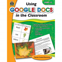 TCR2930 - Using Google Docs In Your Classroom Gr 4-5 in Cross Curriculum
