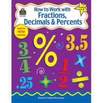 TCR2955 - How To Work Fractions Decimals Gr 4-6 in Fractions & Decimals