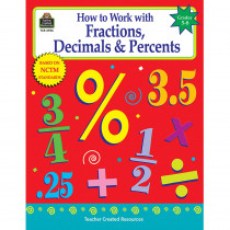 TCR2956 - How To Work Fractions Decimals Gr 5-8 in Fractions & Decimals