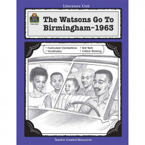 TCR3155 - Watsons Go To Birmingham Literature Unit in Literature Units
