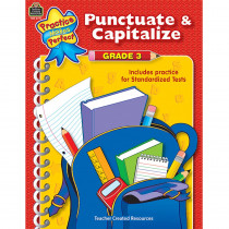 TCR3777 - Punctuate & Capitalize Gr 3 Practice Makes Perfect in Grammar Skills