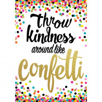 TCR7415 - Throw Kindness Like Confetti Poster Positive in Inspirational