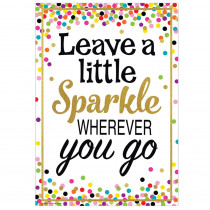 TCR7422 - Leave A Little Sparkle Positive Poster in Motivational