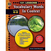 TCR8143 - 101 Lessons Vocabulary Words In Context Gr 6-8 in Vocabulary Skills