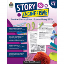 Story Engineering: Problem-Solving Short Stories Using STEM, Grade 1-2 - TCR8273 | Teacher Created Resources | Classroom Activities
