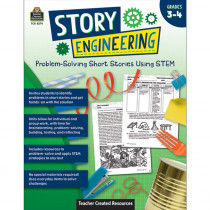 Story Engineering: Problem-Solving Short Stories Using STEM, Grade 3-4 - TCR8274 | Teacher Created Resources | Classroom Activities