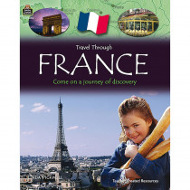 TCR8282 - Travel Through France Gr 3Up in Geography