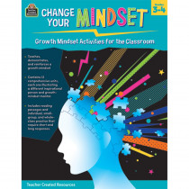Change Your Mindset: Growth Mindset Activities for the Classroom (Grade 3-4) - TCR8310 | Teacher Created Resources | Classroom Activities