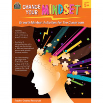 Change Your Mindset: Growth Mindset Activities for the Classroom (Grade 5+) - TCR8311 | Teacher Created Resources | Classroom Activities