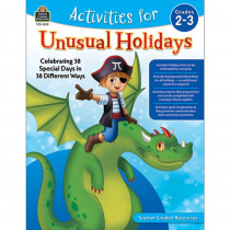 Activities for Unusual Holidays: Celebrating 38 Special Days in 38 Different Ways, Grade 2-3 - TCR8319 | Teacher Created Resources | Classroom Activities