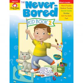 The Never-Bored Kid Book 2 - Activity Book, Grades PreK-K