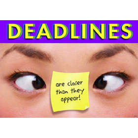 Deadlines are closer? ARGUS? Poster