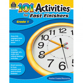 101 Activities for Fast Finishers (Gr. 1)